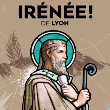 Irénée de Lyon : le magazine sort en librairie ce jeudi 25 juin !